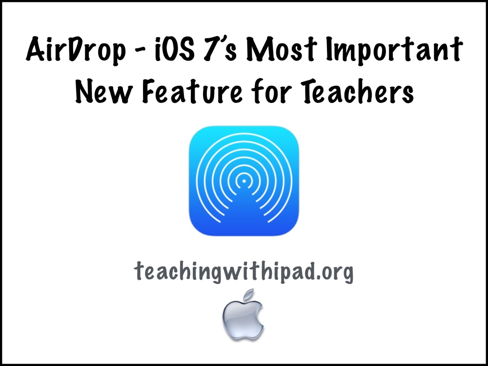 How to use AirDrop - iOS 7's most important new feature for teachers (1/3)