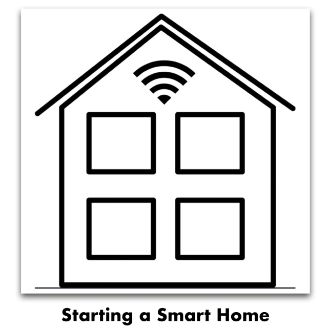 Starting a Smart Home, Part One